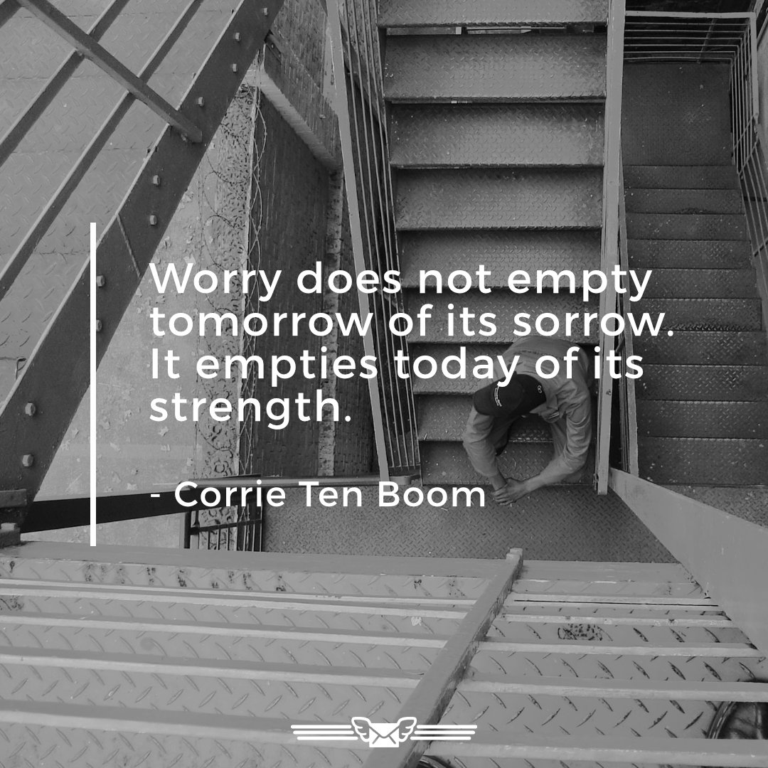 minimotivator 30062020 - Today's minimotivator from Corrie Ten Boom on worry